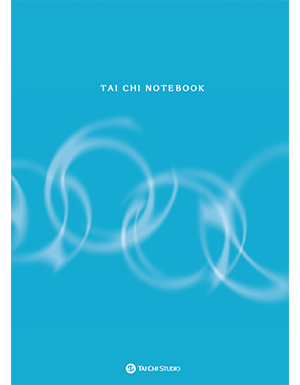 TAI CHI NOTEBOOK